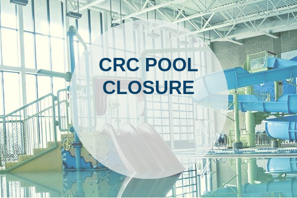 CRC Pool Closure Image